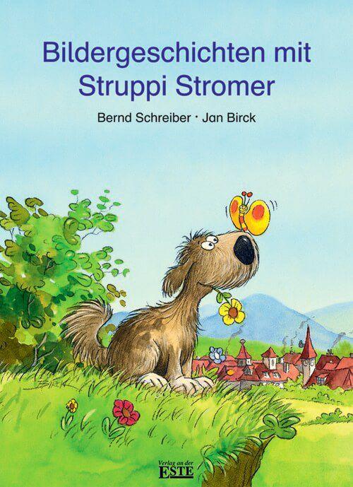 Bildergeschichten Mit Struppi Stromer Verlag An Der Este Verlag Este