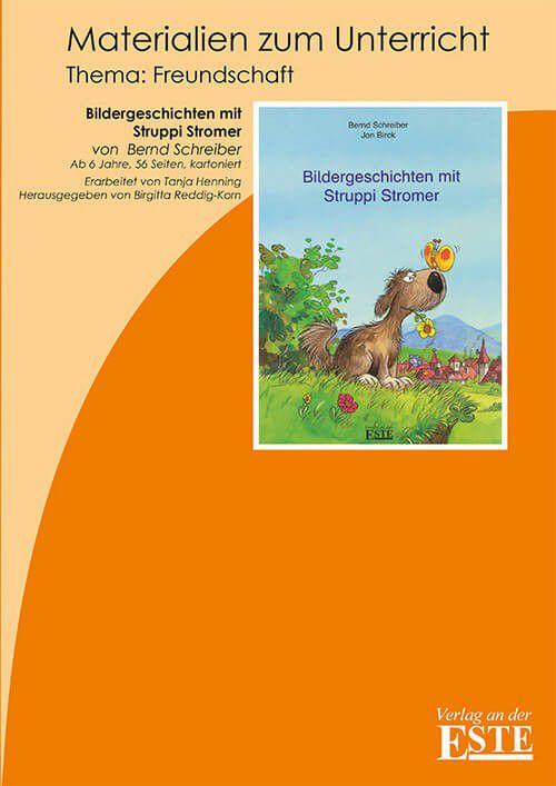 Bildergeschichten Mit Struppi Stromer Handreichung Verlag An Der