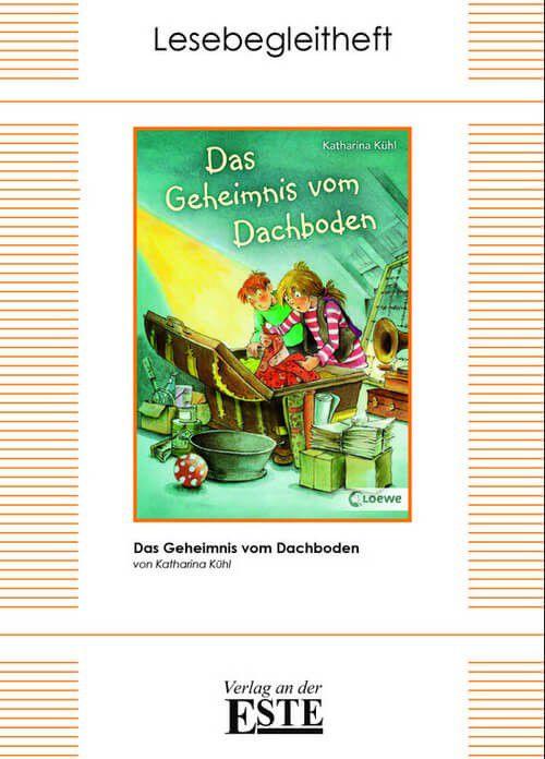 Das Geheimnis vom Dachboden (Lesebegleitheft) - Verlag an der ESTE ...