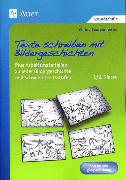 Texte Schreiben Mit Bildergeschichten 1 2 Klasse Verlag Este