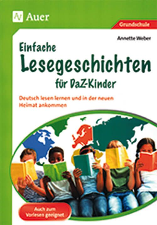 Einfache Lesegeschichten für DaZ-Kinder - Verlag Este