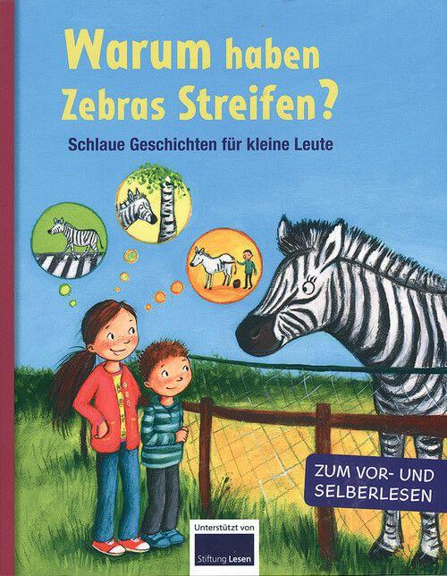 Warum haben Zebras Streifen? - Schlaue Geschichten für