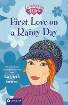 First Love on a Rainy Day - Lovestories 4 Girls