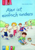 Alex ist einfach anders - Lesestufe 2