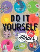 Do it yourself für Kinder
