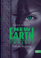 New Earth Project - Tödliche Hoffnung