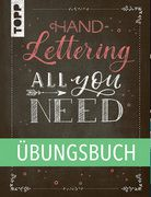 Handlettering All you need - Übungsbuch