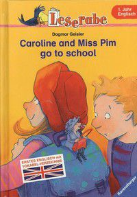 Caroline and Miss Pim Go to School