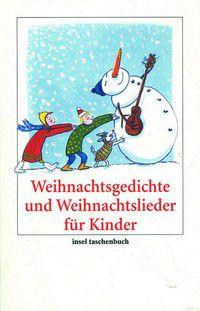 Lustige Weihnachtsgedichte Für Kindergartenkinder.Weihnachtsgedichte Und Weihnachtslieder Für Kinder