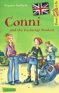 Conni and the Exchange Student - Conni & Co. (Bd. 3)