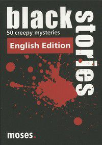 Black Stories - 50 Creepy Mysteries - English Edition