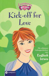 Kick-off for Love - Lovestories 4 Girls