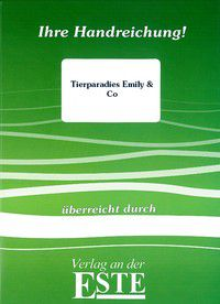 Tierparadies Emily & Co. (Handreichung)