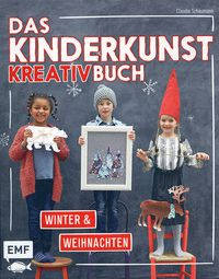Das Kinderkunst-Kreativbuch - Winter & Weihanchten