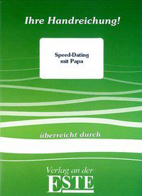Speed-Dating mit Papa (Handreichung)