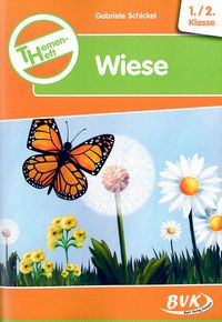 Wiese - Themenheft 1./2. Klasse